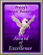 Peggy's Purple Paradise Award of Excellence